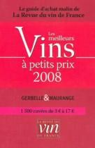 Les Meilleurs Vins à Petits prix 2008
