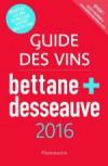 Guide des Vins Bettane + Desseauve